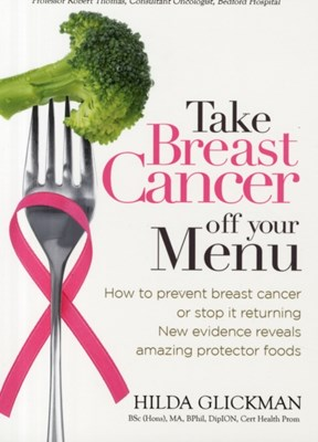 Take Breast Cancer off Your Menu Hilda Glickman 9780572045432