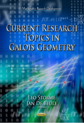 Current Research Topics in Galois Geometry  9781631173400
