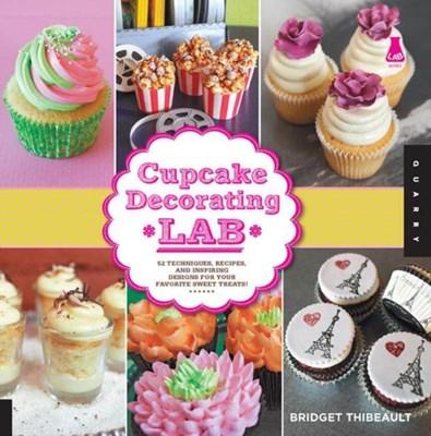 Cupcake Decorating Lab Bridget Thibeault 9781592538317