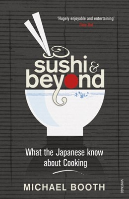 Sushi and Beyond Michael Booth 9780099516446