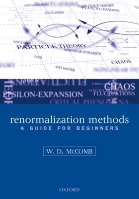 Renormalization Methods William David (School of Physics McComb 9780199236527
