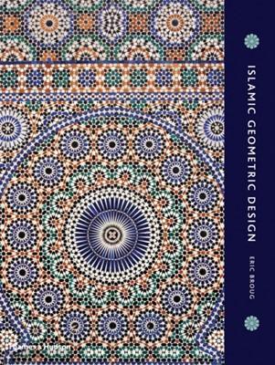 Islamic Geometric Design Eric Broug 9780500516959