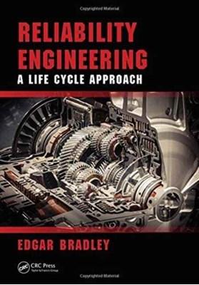 Reliability Engineering Edgar Bradley 9781498765367