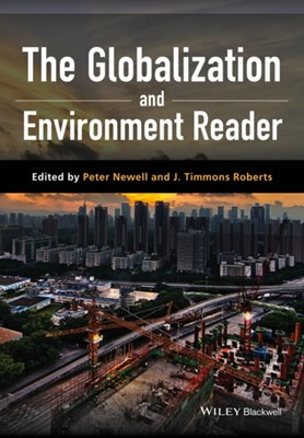 The Globalization and Environment Reader  9781118964132