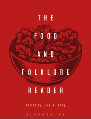 The Food and Folklore Reader  9780857856999