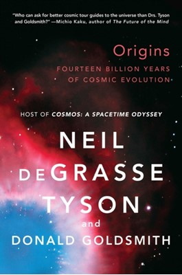 Origins Donald Goldsmith, Neil (American Museum of Natural History) deGrasse Tyson 9780393350395
