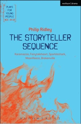 The Storyteller Sequence Philip (Playwright Ridley 9781474216999