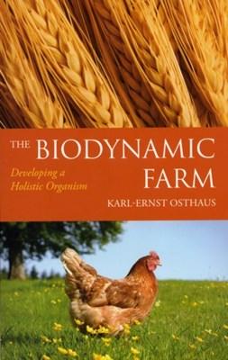 The Biodynamic Farm Karl-Ernst Osthaus 9780863157660