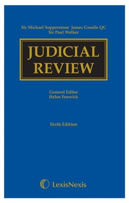Supperstone, Goudie & Walker: Judicial Review Sixth edition  9781474306966
