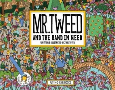 Mr Tweed's Busy Day Jim Stoten 9781911171225