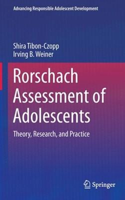 Rorschach Assessment of Adolescents Shira Tibon Czopp, Irving B. Weiner 9781493931507