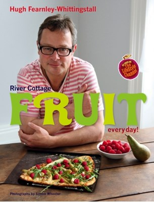 River Cottage Fruit Every Day! Hugh Fearnley-Whittingstall 9781408828595