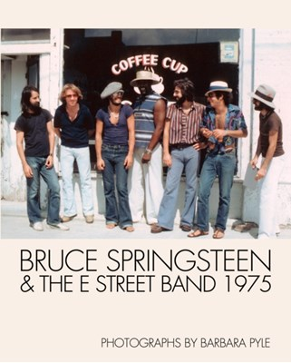 Bruce Springsteen And The E Street Band 1975  9781909526341