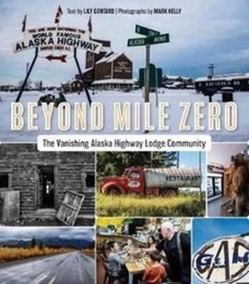 Beyond Mile Zero Lily Gontard 9781550177978