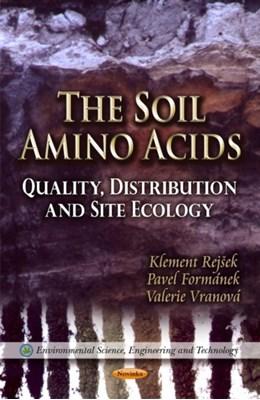 Soil Amino Acids Klement Rejsek, Pavel Formanek, Valerie Vranova 9781621005117