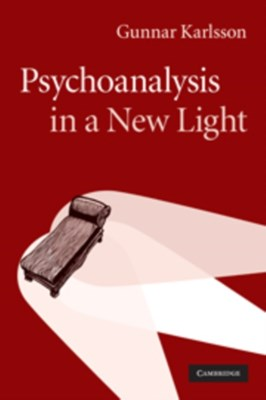Psychoanalysis in a New Light Gunnar (Stockholms Universitet) Karlsson 9780521122443