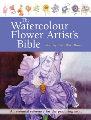 The Watercolour Flower Artist's Bible  9781782213970