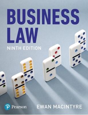Business Law, 9th edition Ewan MacIntyre 9781292219950
