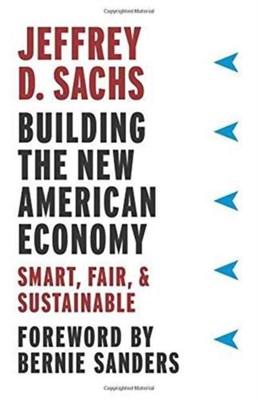 Building the New American Economy Jeffrey D. Sachs 9780231184045