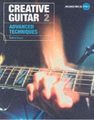 Creative Guitar 2 Guthrie Govan 9781860744679