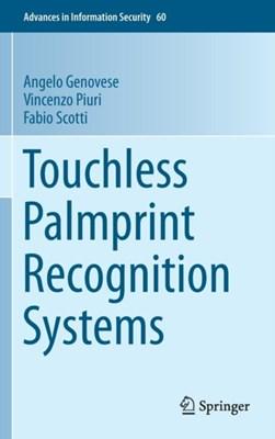 Touchless Palmprint Recognition Systems Angelo Genovese, Fabio Scotti, Vincenzo Piuri 9783319103648