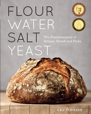 Flour Water Salt Yeast Ken Forkish 9781607742739