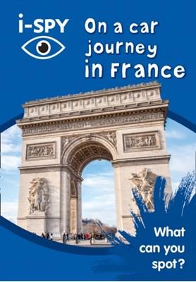 i-SPY On a car journey in France i-SPY 9780008182885
