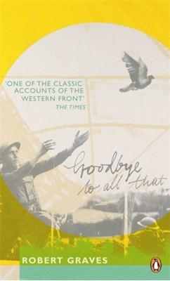 Goodbye to All That Robert Graves 9780241951415