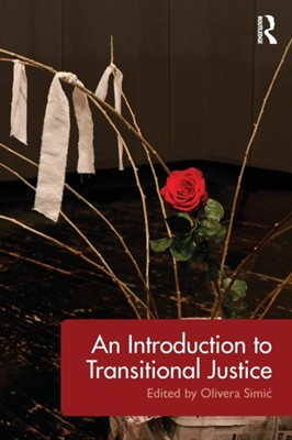 An Introduction to Transitional Justice  9781138943223