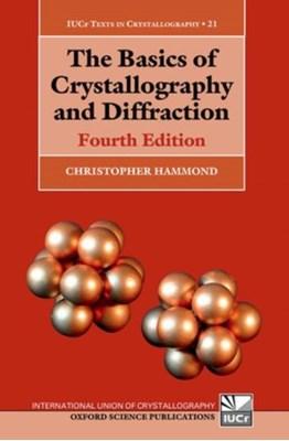 The Basics of Crystallography and Diffraction Christopher Hammond, Christopher (University of Leeds Hammond 9780198738688