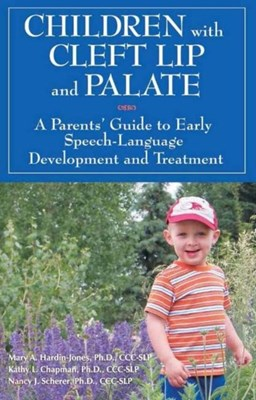 Children with Cleft Lip & Palate Mary A. Hardin-Jones 9781606132104