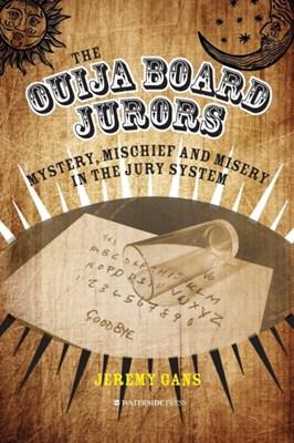 The Ouija Board Jurors Jeremy Gans 9781909976481