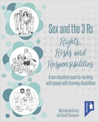 Sex and the 3 Rs Rights, Risks and Responsiblities  9781911028406