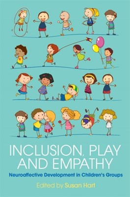 Inclusion, Play and Empathy  9781785920066