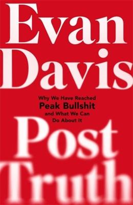 Post-Truth Evan Davis 9781408703311