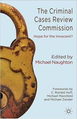 The Criminal Cases Review Commission Michael Naughton 9780230390614