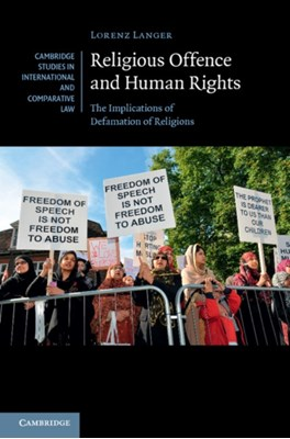 Religious Offence and Human Rights Lorenz (Universitat Zurich) Langer 9781107039575