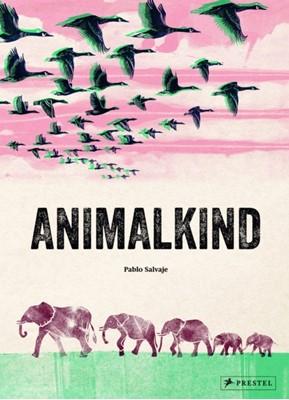 Animalkind Pablo Salvaje 9783791373027
