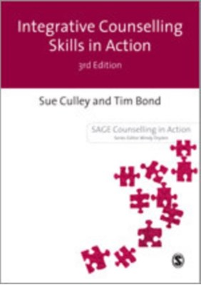 Integrative Counselling Skills in Action Tim Bond, Susan Culley 9781848601529
