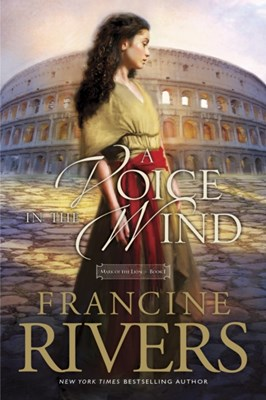 Voice In The Wind, A Francine Rivers 9781414375496