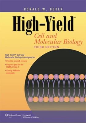High-Yield (TM) Cell and Molecular Biology Ronald W. Dudek 9781609135737