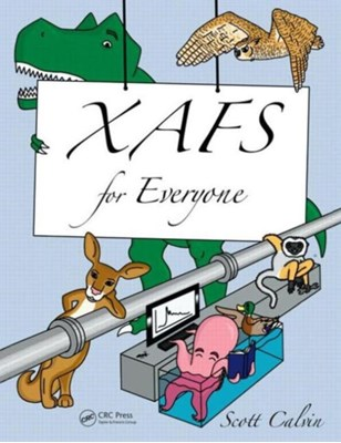 XAFS for Everyone Scott (Sarah Lawrence College Calvin, Scott (Lehman College Calvin 9781439878637