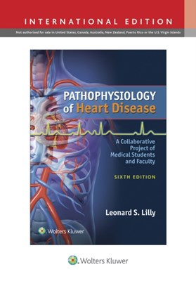 Pathophysiology of Heart Disease Leonard S. Lilly 9781496308696