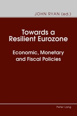 Towards a Resilient Eurozone  9783034319461
