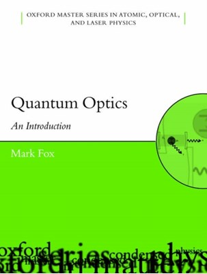 Quantum Optics Mark (Department of Physics and Astronomy Fox 9780198566731