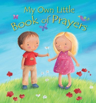 My Own Little Book of Prayers Christina Goodings 9780745963853