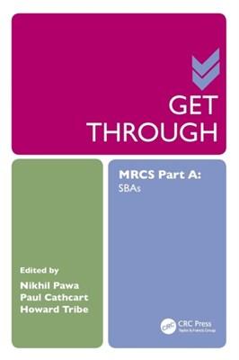 Get Through MRCS Part A  9781498726214