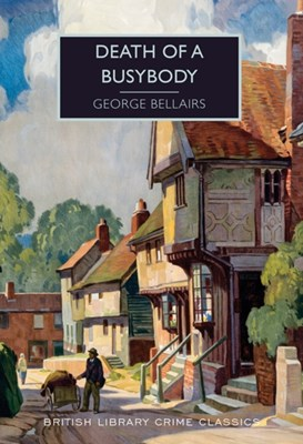 Death of a Busybody George Bellairs 9780712356442