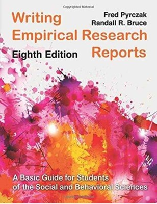 Writing Empirical Research Reports Fred Pyrczak 9781936523368