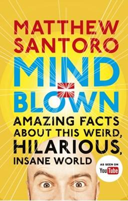 Mind = Blown Matthew Santoro 9780241281468